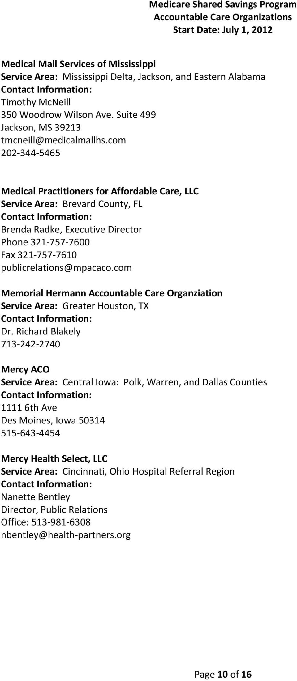 com Memorial Hermann Accountable Care Organziation Service Area: Greater Houston, TX Dr.