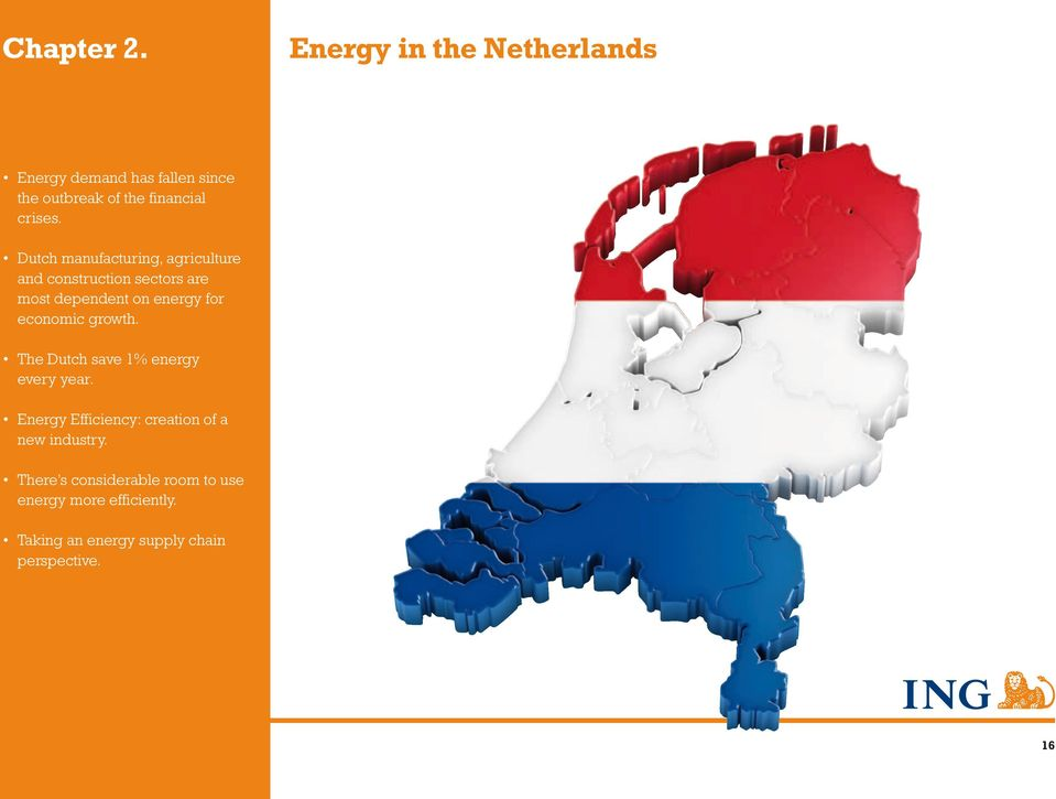 Dutch manufacturing, agriculture and construction sectors are most dependent on energy for economic