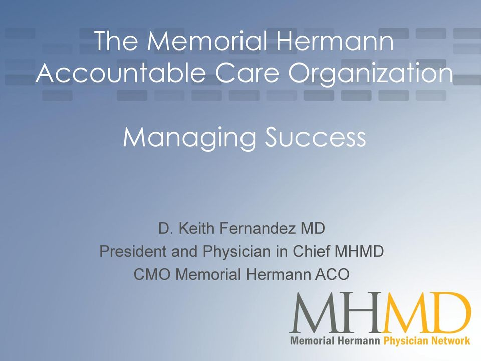 Keith Fernandez MD President and