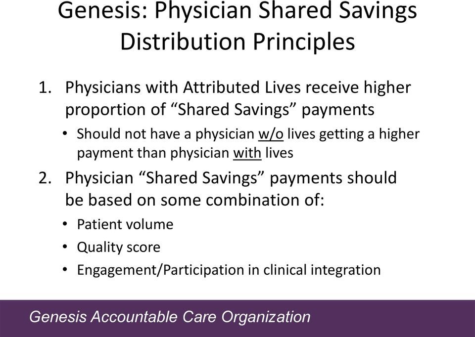 have a physician w/o lives getting a higher payment than physician with lives 2.