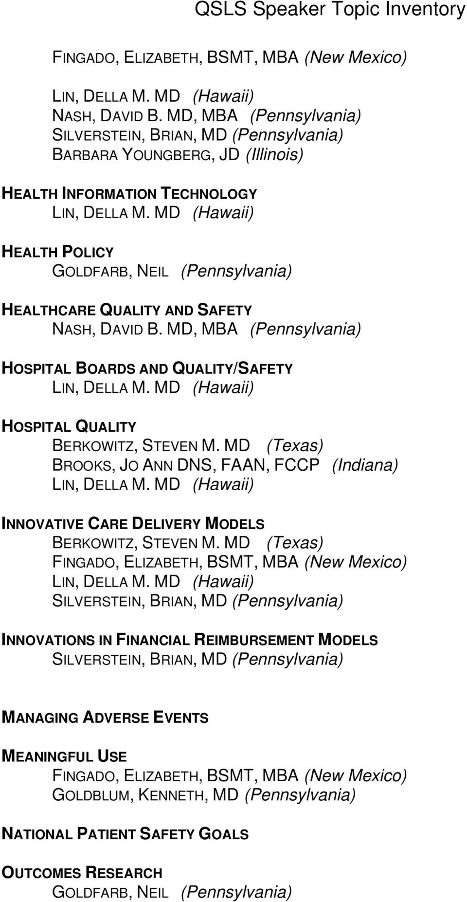 INNOVATIVE CARE DELIVERY MODELS INNOVATIONS IN FINANCIAL REIMBURSEMENT MODELS MANAGING ADVERSE EVENTS