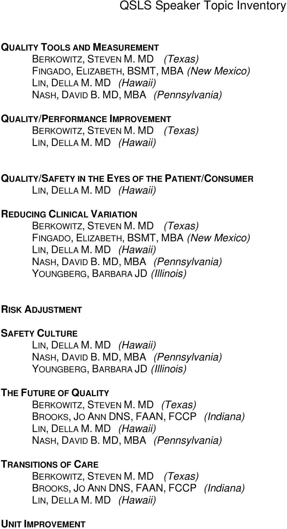 VARIATION YOUNGBERG, BARBARA JD (Illinois) RISK ADJUSTMENT SAFETY CULTURE
