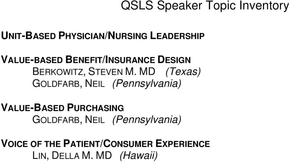 NEIL (Pennsylvania) VALUE-BASED PURCHASING