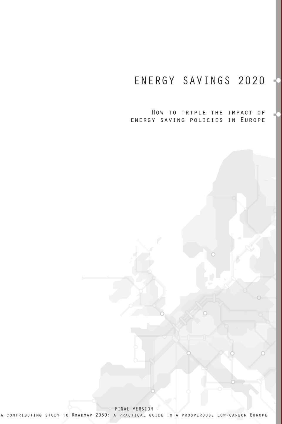VERSION - a contributing study to Roadmap 2050:
