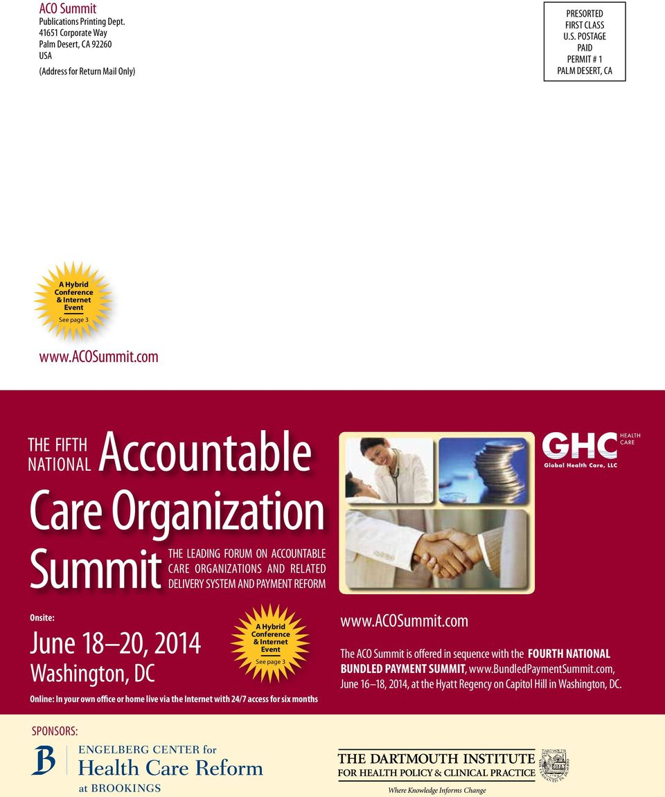 com THE FIFTH NATIONAL Accountable Care Organization Summit Onsite: www.