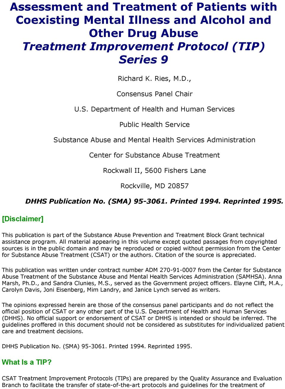 Rockville, MD 20857 DHHS Publication No. (SMA) 95-3061. Printed 1994. Reprinted 1995. This publication is part of the Substance Abuse Prevention and Treatment Block Grant technical assistance program.