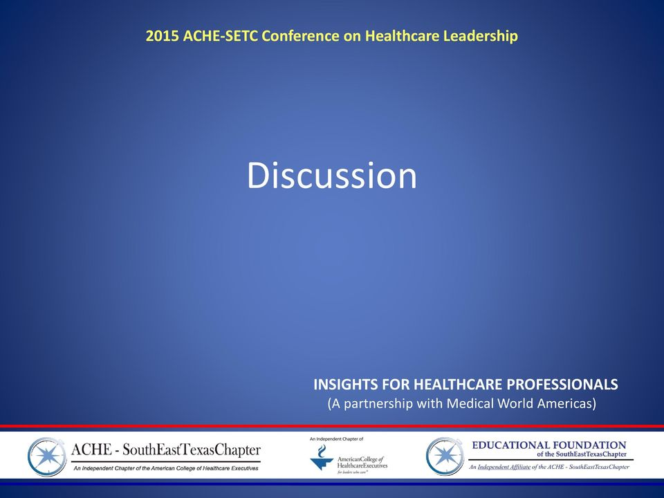INSIGHTS FOR HEALTHCARE