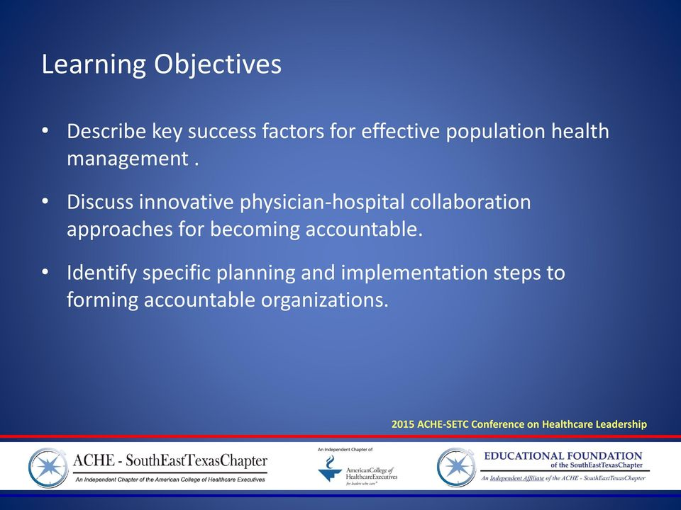 Discuss innovative physician-hospital collaboration approaches for becoming