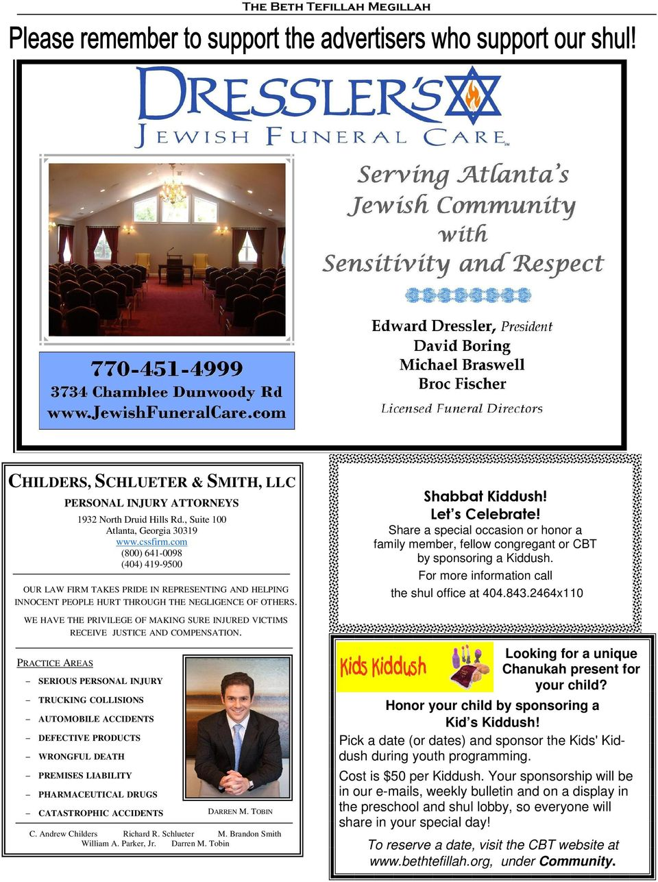 Share a special occasion or honor a family member, fellow congregant or CBT by sponsoring a Kiddush. For more information call the shul office at 404.843.