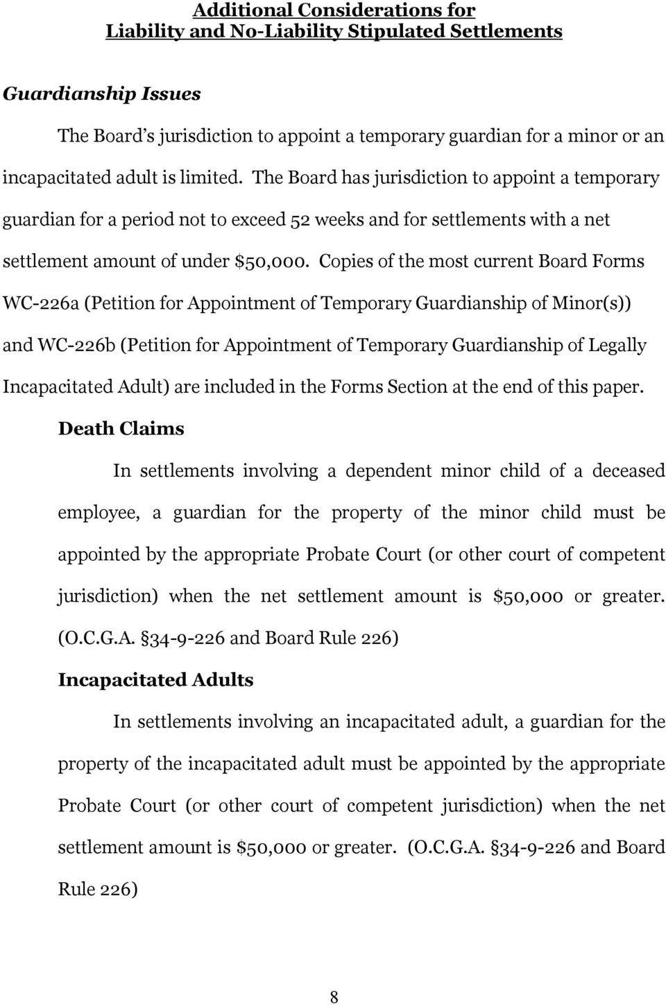 Copies of the most current Board Forms WC-226a (Petition for Appointment of Temporary Guardianship of Minor(s)) and WC-226b (Petition for Appointment of Temporary Guardianship of Legally