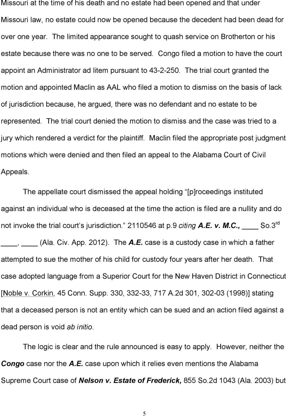 Congo filed a motion to have the court appoint an Administrator ad litem pursuant to 43-2-250.