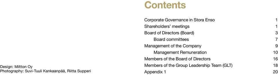 (Board) 3 Board committees 7 Management of the Company 9 Management Remuneration 10