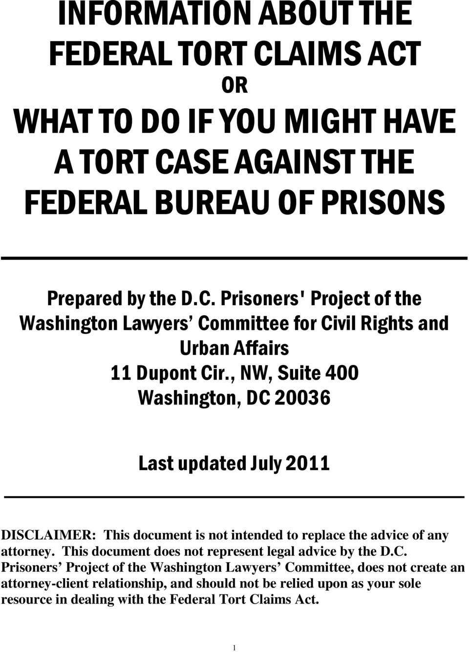 This document does not represent legal advice by the D.C.