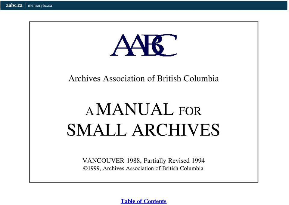 MANUAL FOR SMALL ARCHIVES VANCOUVER 1988,