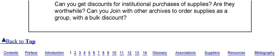 Can you Join with other archives to order supplies as a group, with a bulk