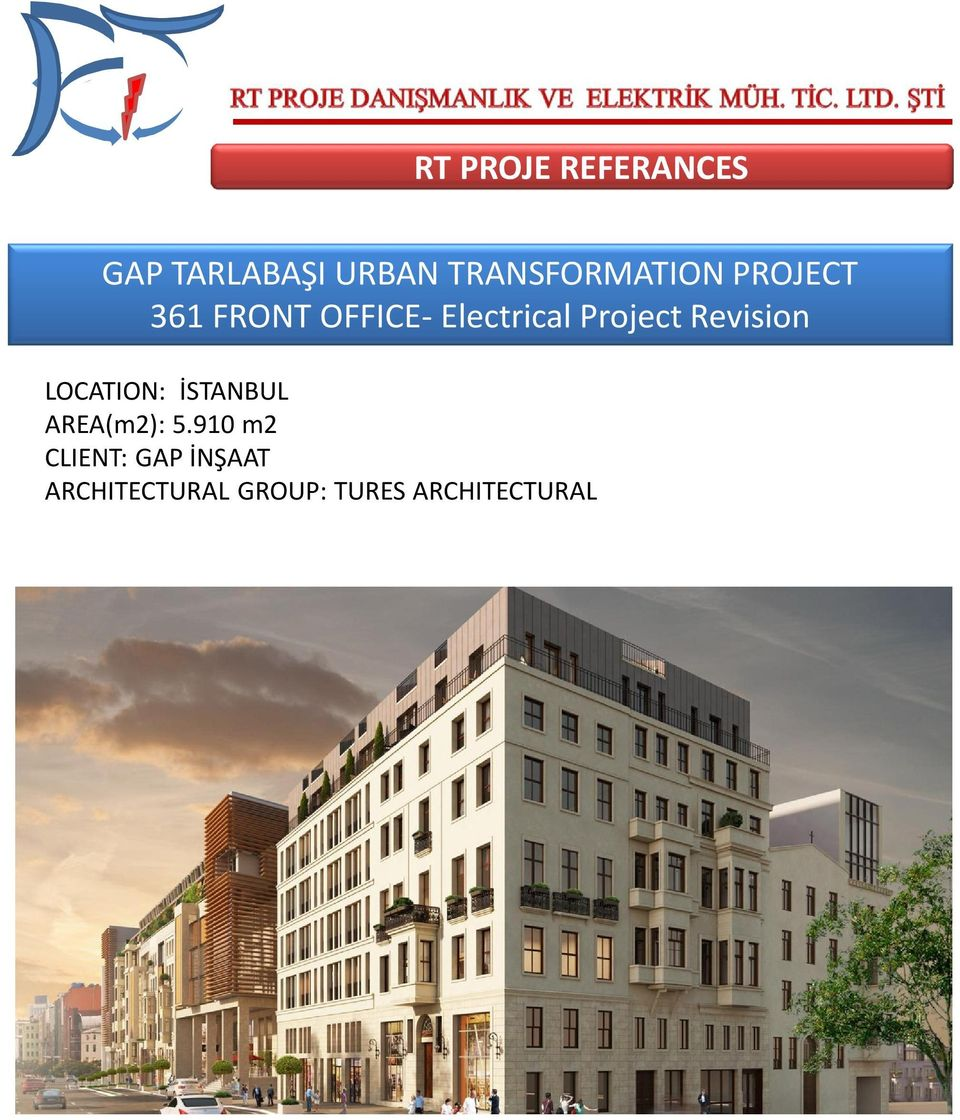 Project Revision LOCATION: İSTANBUL AREA(m2): 5.