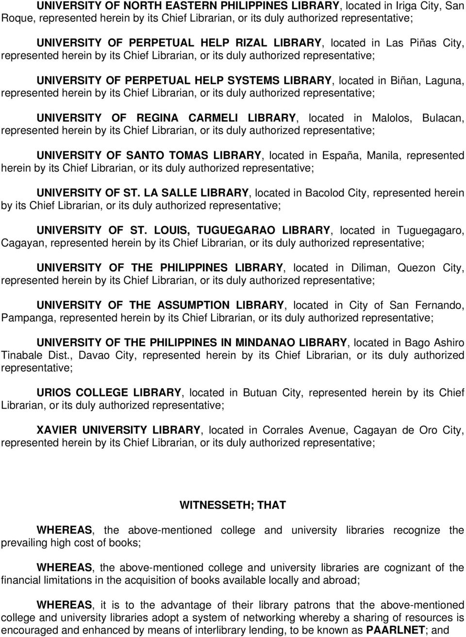 or its duly authorized UNIVERSITY OF ST. LA SALLE LIBRARY, located in Bacolod City, represented herein by its Chief Librarian, or its duly authorized UNIVERSITY OF ST.