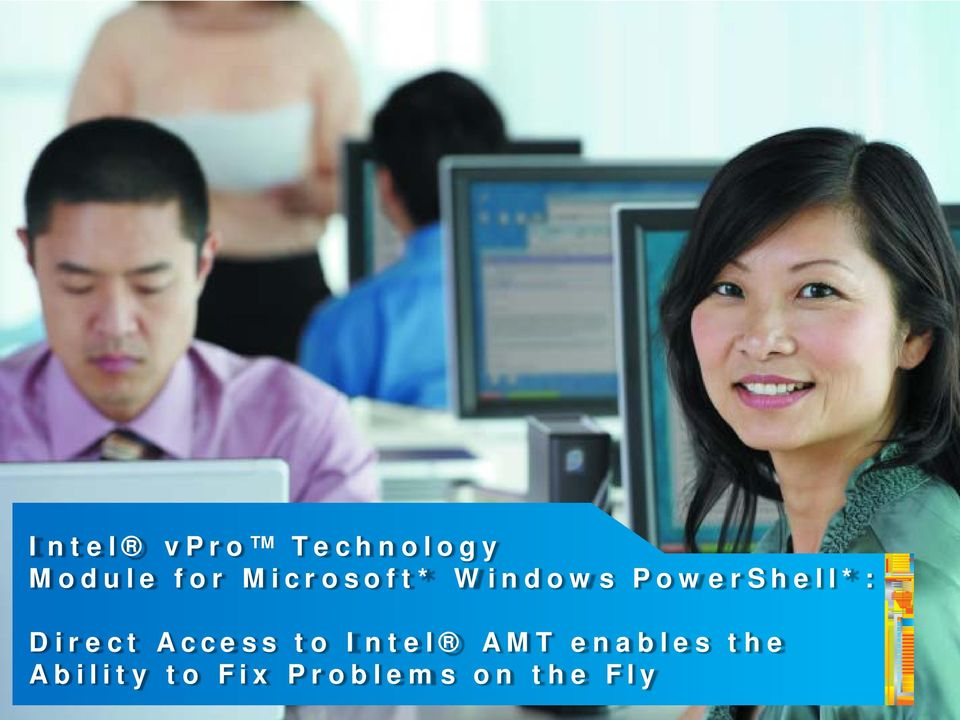 Direct Access to Intel AMT enables