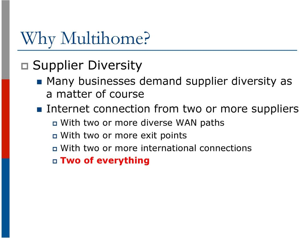 matter of course n Internet connection from two or more suppliers p