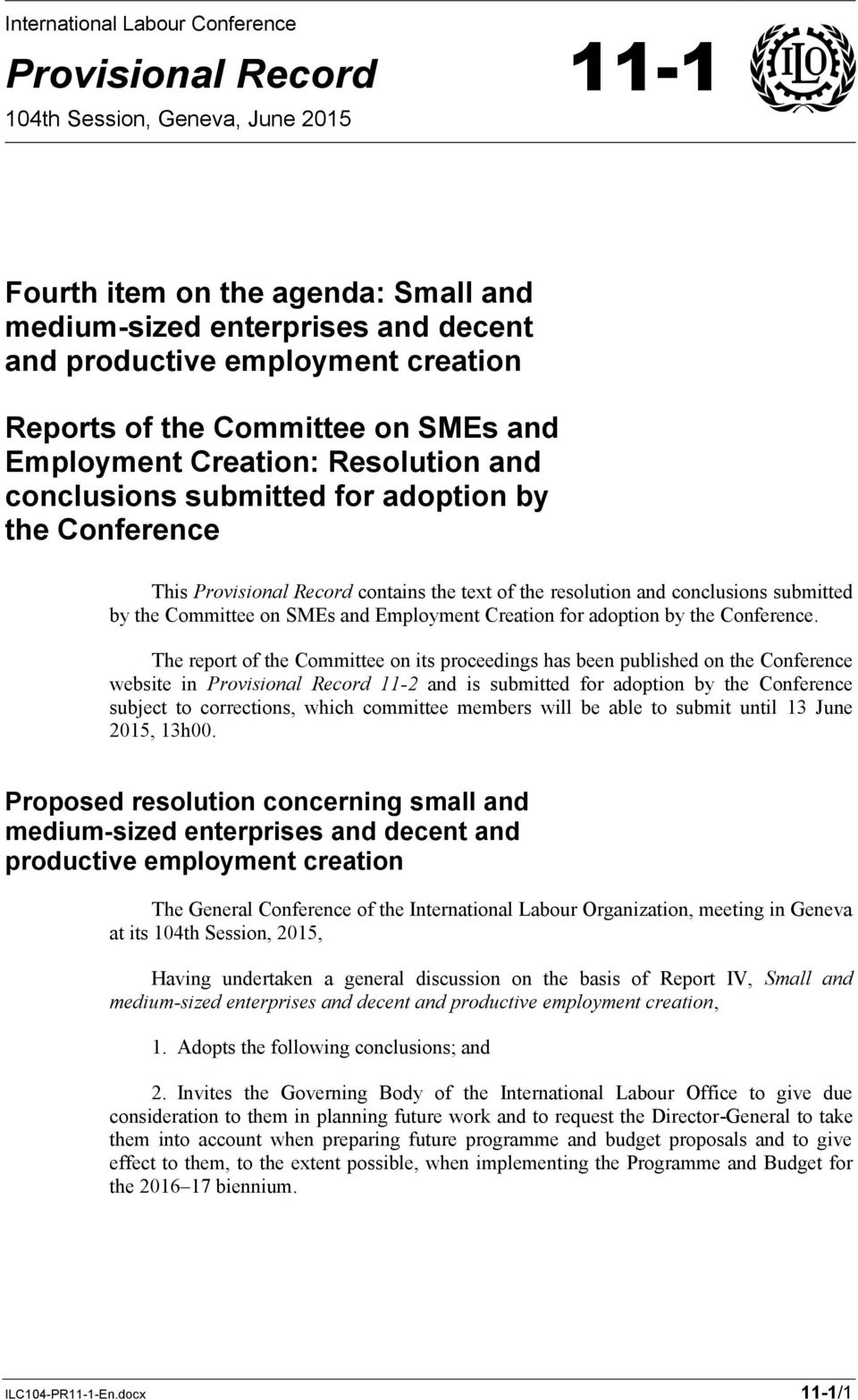 conclusions submitted by the Committee on SMEs and Employment Creation for adoption by the Conference.
