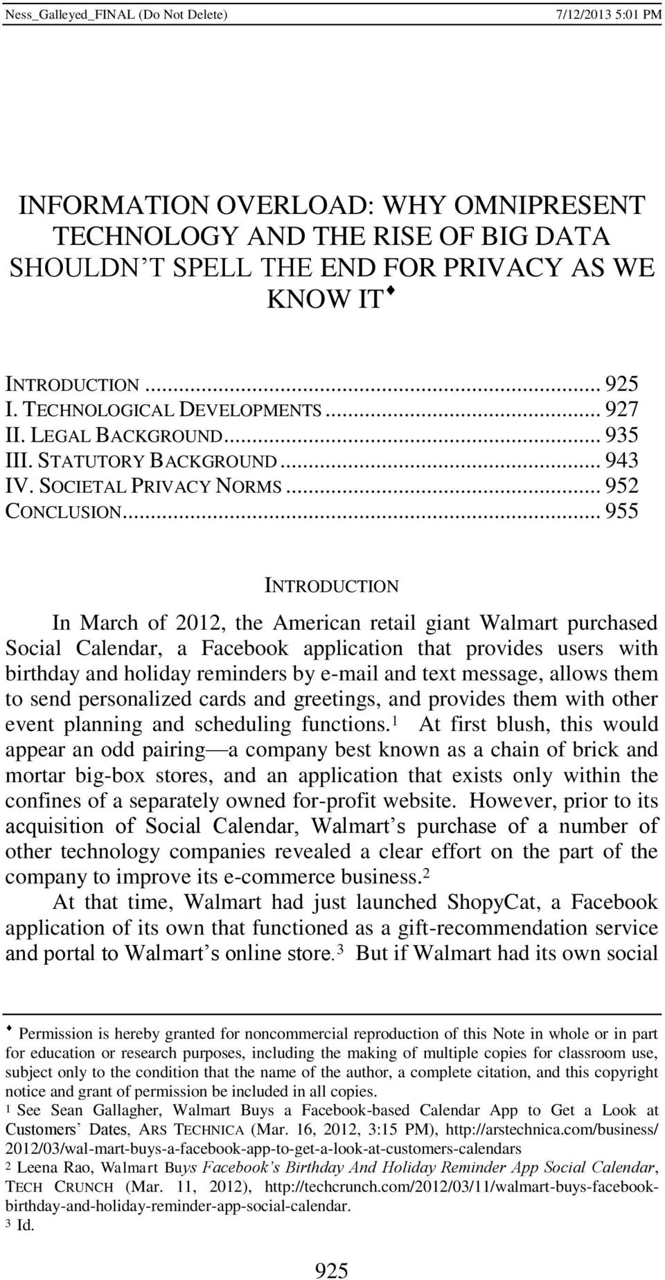 .. 955 INTRODUCTION In March of 2012, the American retail giant Walmart purchased Social Calendar, a Facebook application that provides users with birthday and holiday reminders by e-mail and text