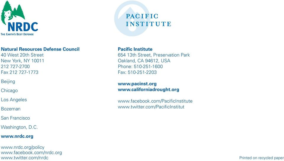org Pacific Institute 654 13th Street, Preservation Park Oakland, CA 94612, USA Phone: 510-251-1600 Fax: 510-251-2203 www.