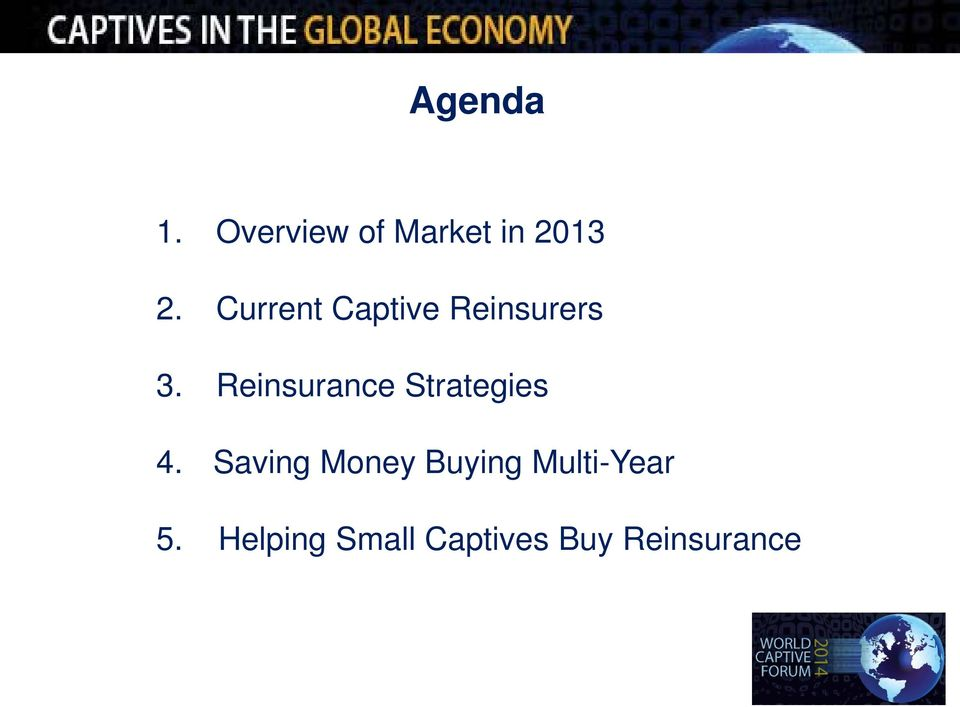 Reinsurance Strategies 4.