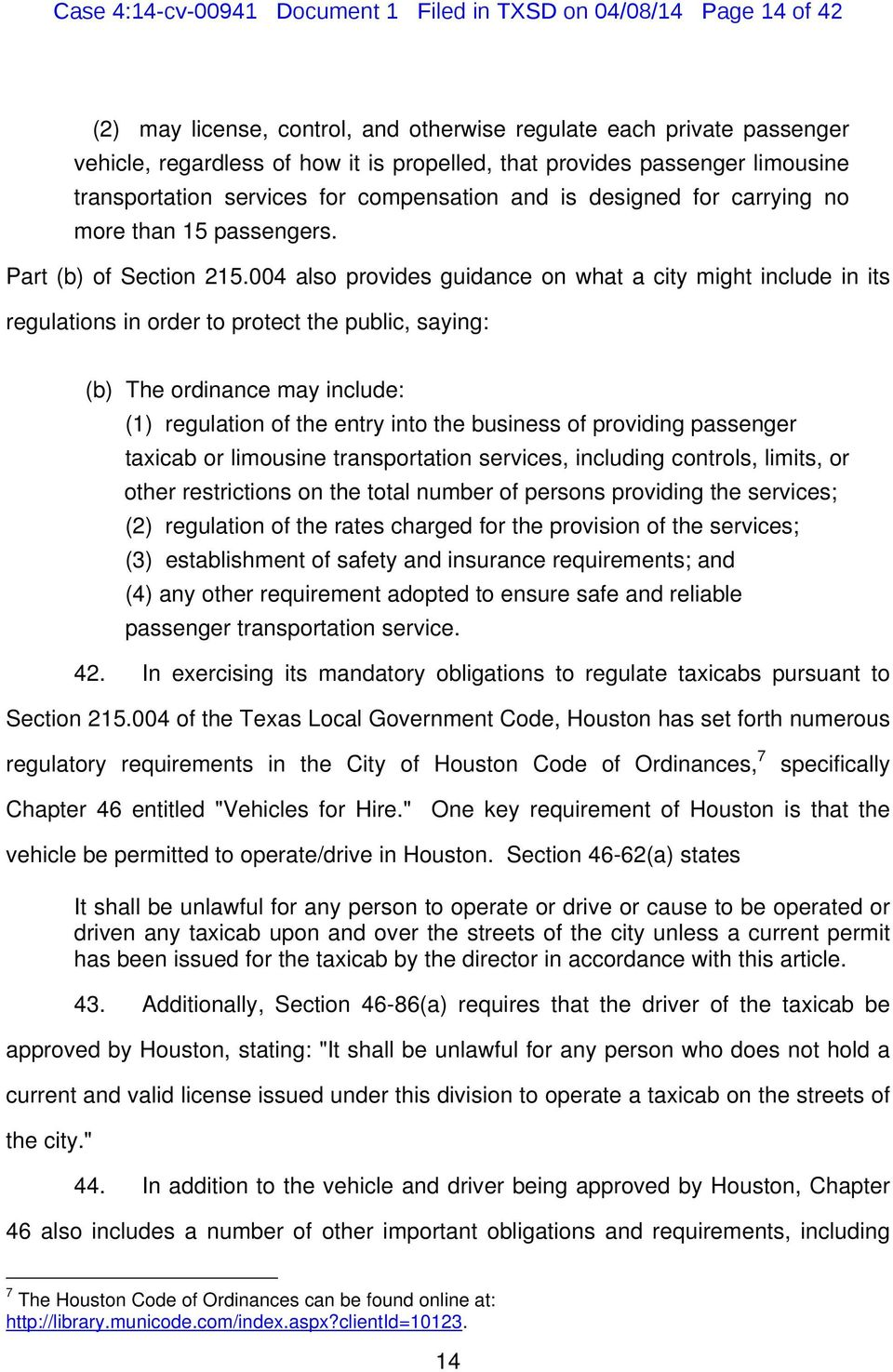 004 also provides guidance on what a city might include in its regulations in order to protect the public, saying: (b) The ordinance may include: (1) regulation of the entry into the business of