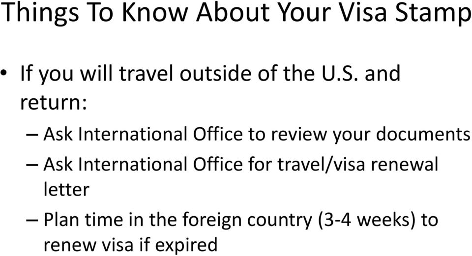 and return: Ask International Office to review your documents Ask