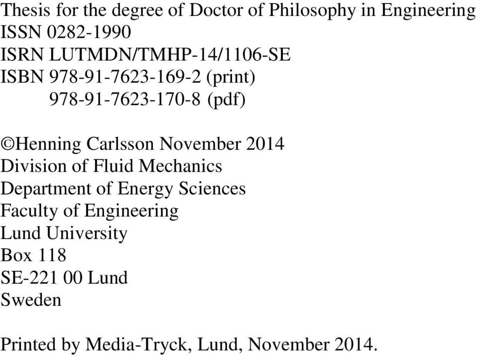 Carlsson November 2014 Division of Fluid Mechanics Department of Energy Sciences Faculty