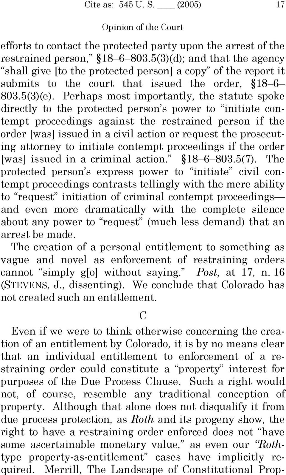 Perhaps most importantly, the statute spoke directly to the protected person s power to initiate contempt proceedings against the restrained person if the order [was] issued in a civil action or