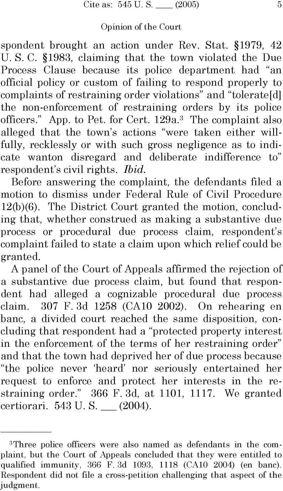 1983, claiming that the town violated the Due Process Clause because its police department had an official policy or custom of failing to respond properly to complaints of restraining order