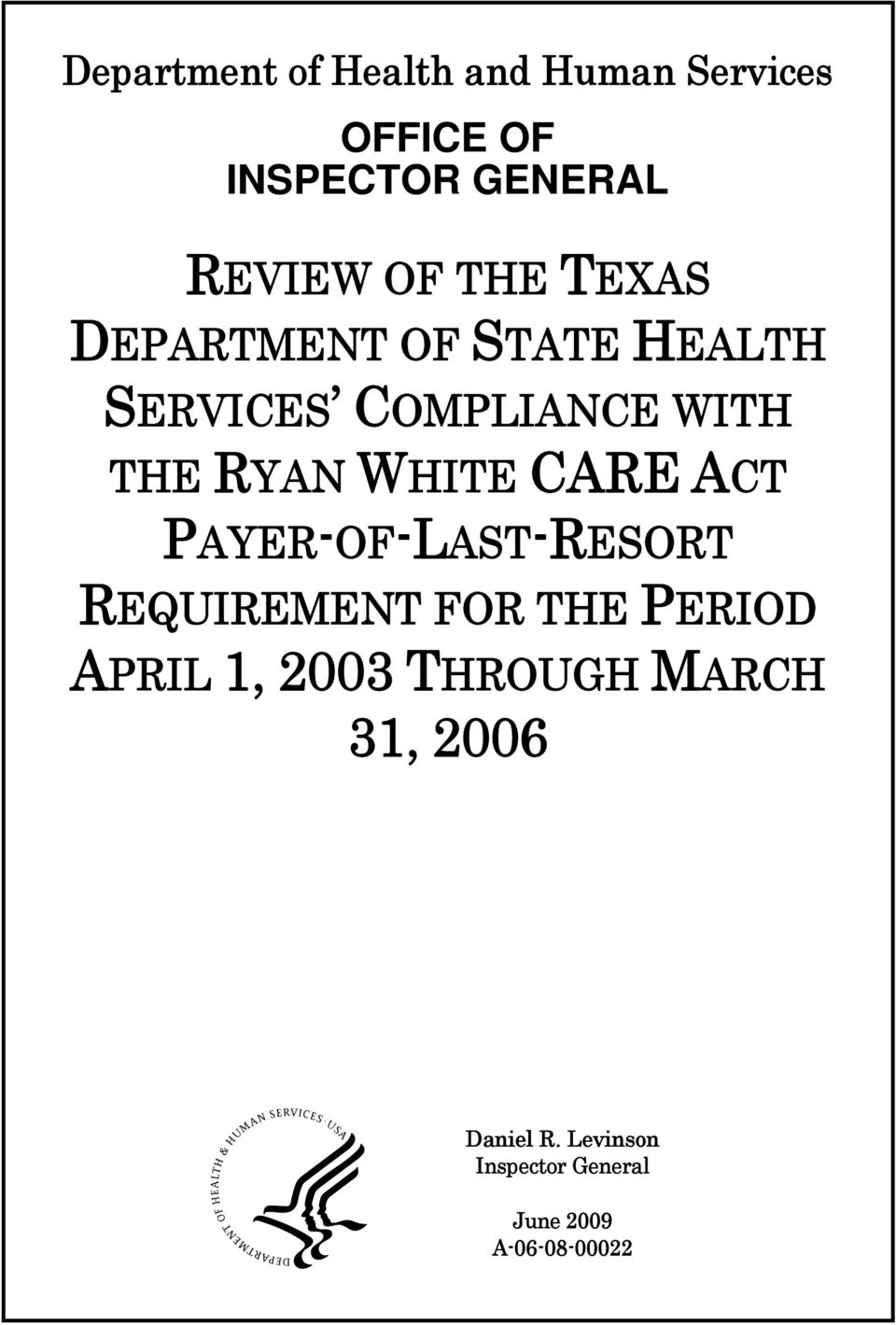 CARE ACT PAYER-OF-LAST-RESORT REQUIREMENT FOR THE PERIOD APRIL 1, 2003