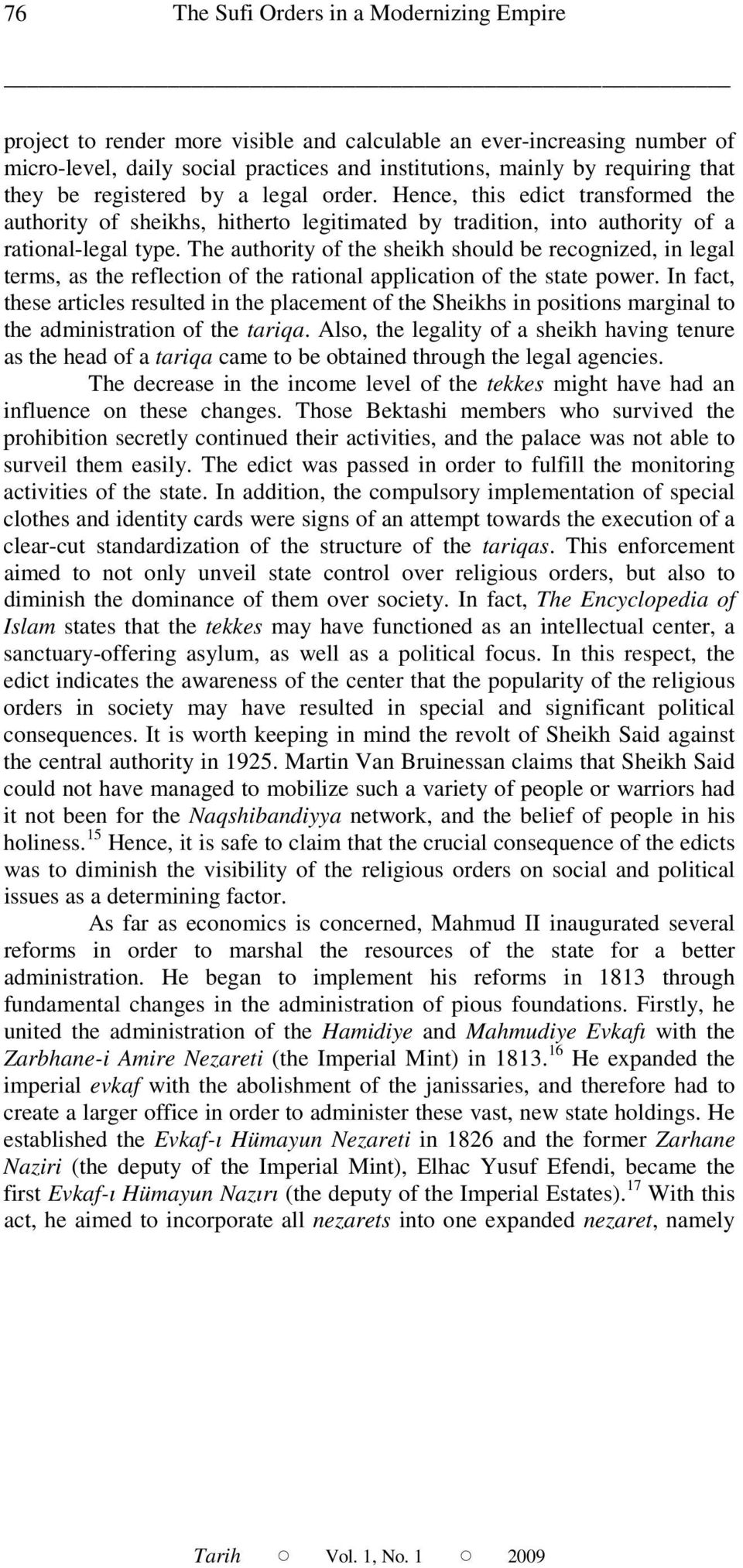 The authority of the sheikh should be recognized, in legal terms, as the reflection of the rational application of the state power.