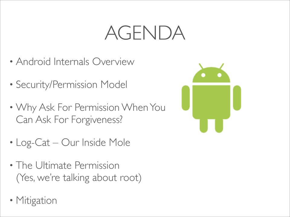 When You Can Ask For Forgiveness?