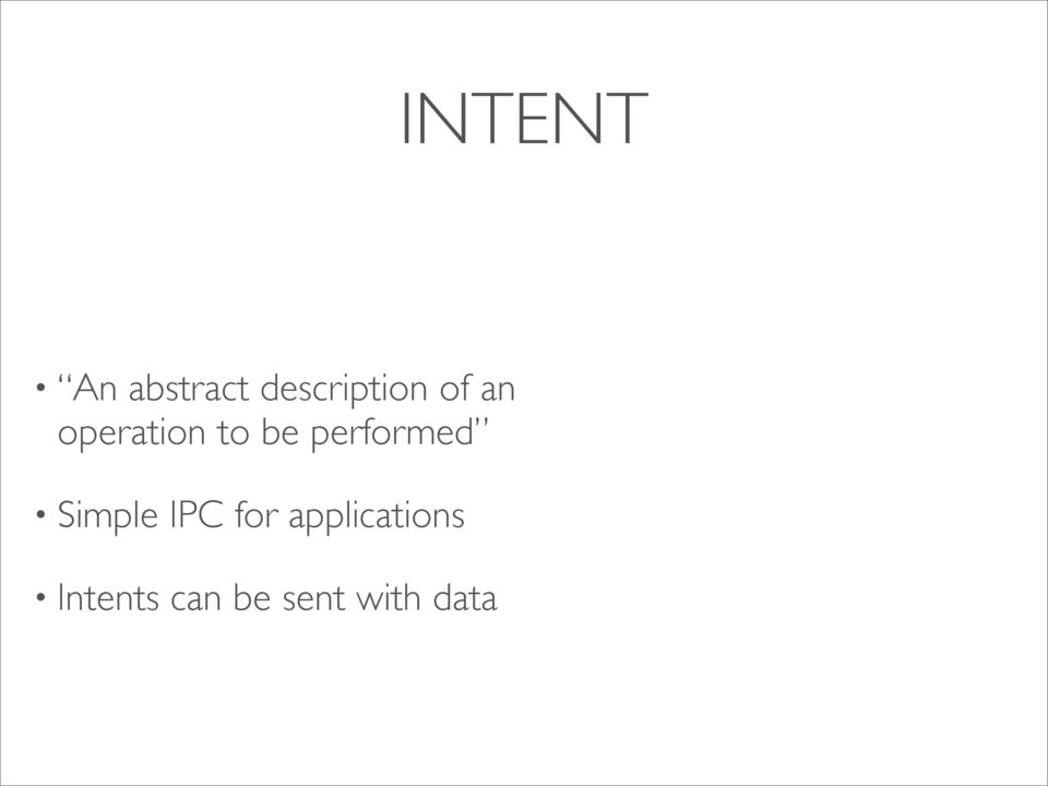 to be performed Simple IPC
