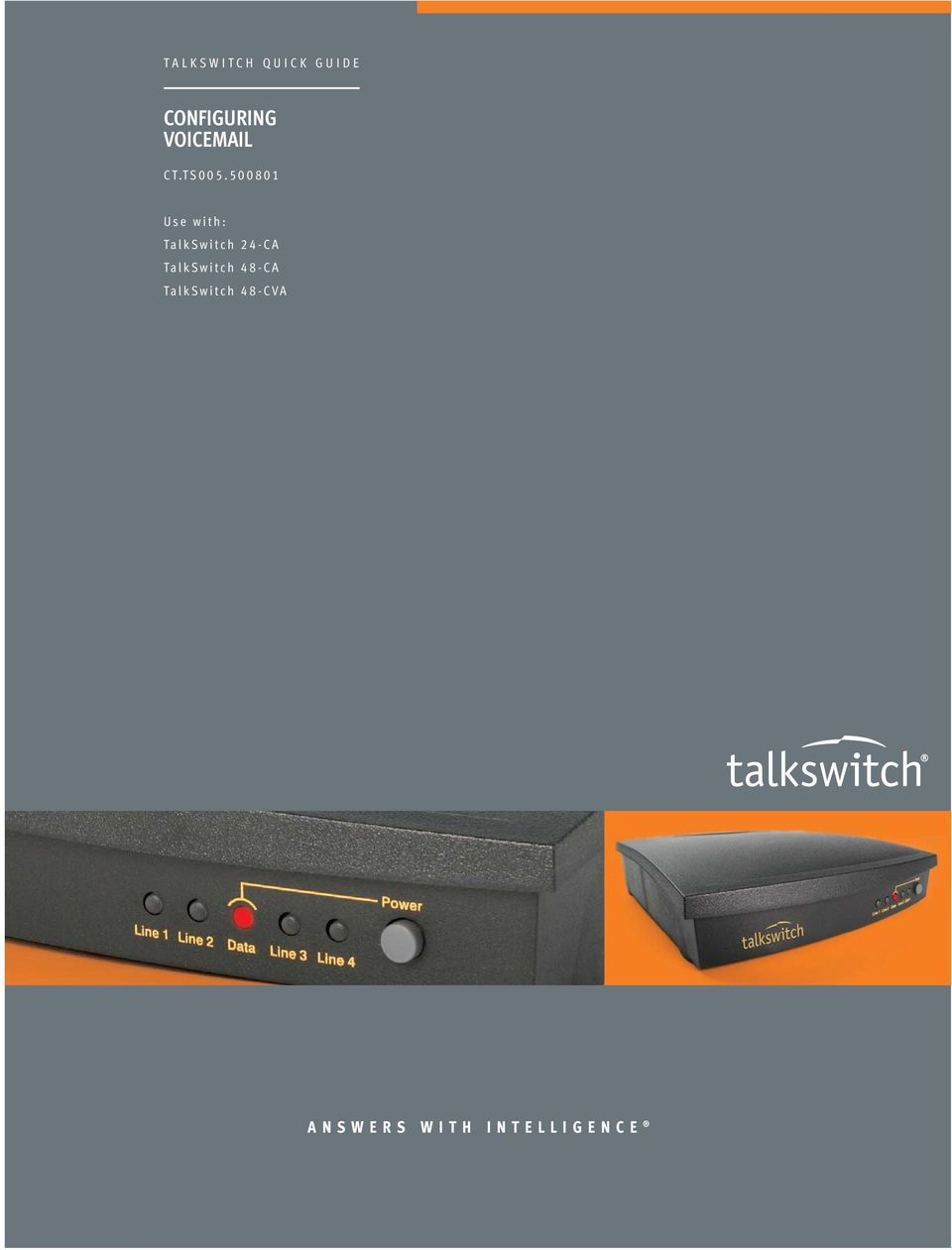 500801 Use with: TalkSwitch 24-A