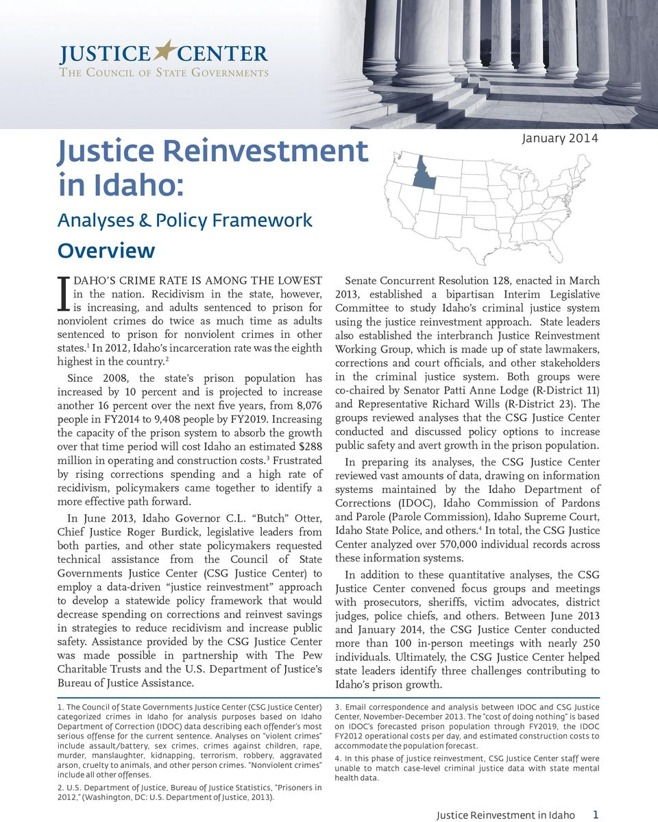 1 In 2012, Idaho s incarceration rate was the eighth highest in the country.