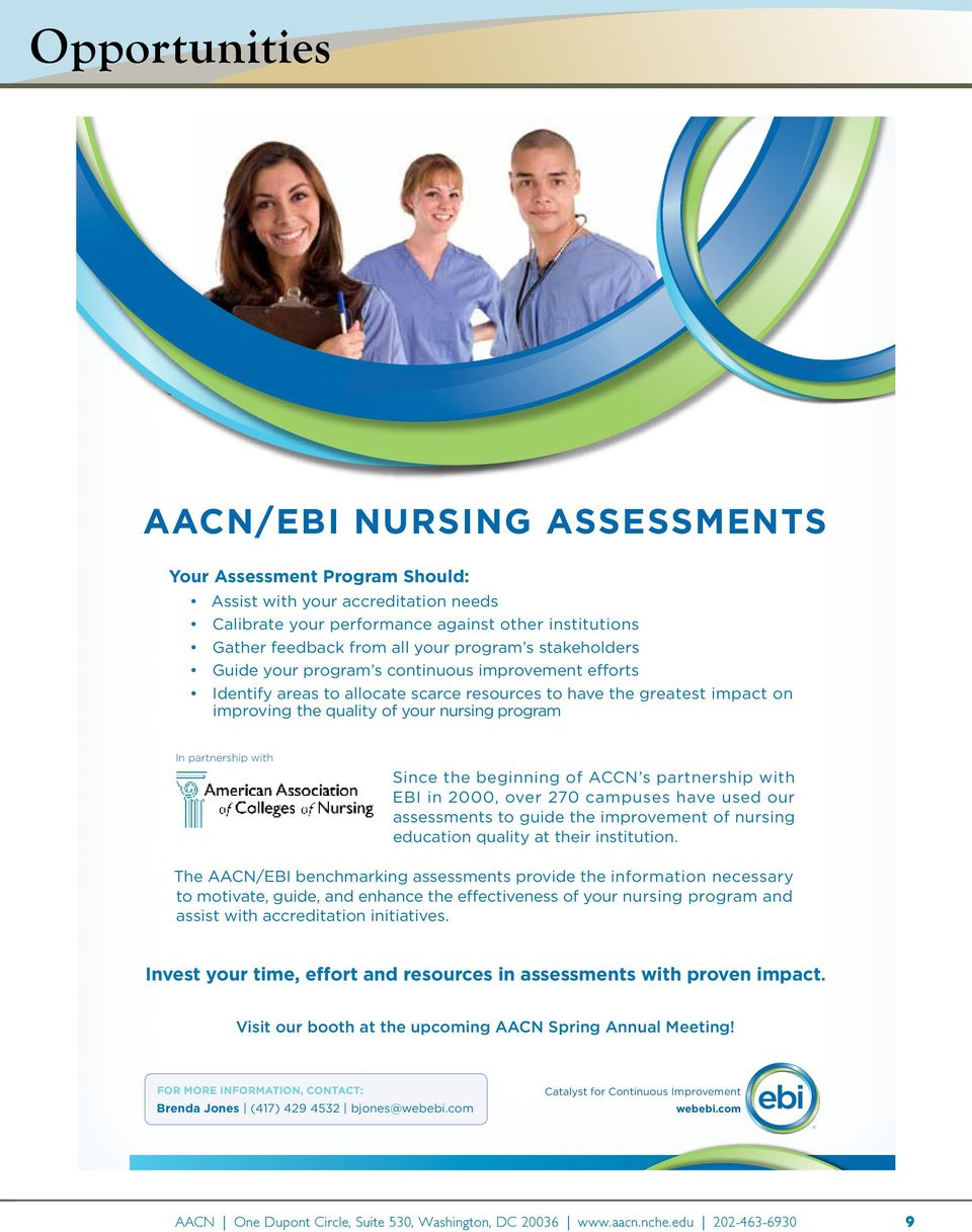 your nursing program In partnership with Since the beginning of ACCN s partnership with EBI in 2000, over 270 campuses have used our assessments to guide the improvement of nursing education quality