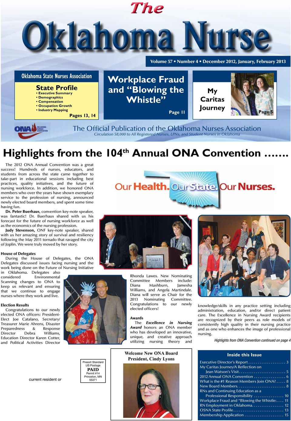Nurses in Oklahoma Highlights from the 104 th Annual ONA Convention. The 2012 ONA Annual Convention was a great success!