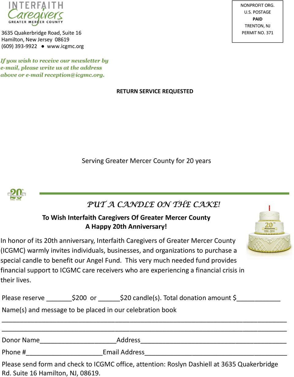 RETURN SERVICE REQUESTED Serving Greater Mercer County for 20 years PUT A CANDLE ON THE CAKE! To Wish Interfaith Caregivers Of Greater Mercer County A Happy 20th Anniversary!