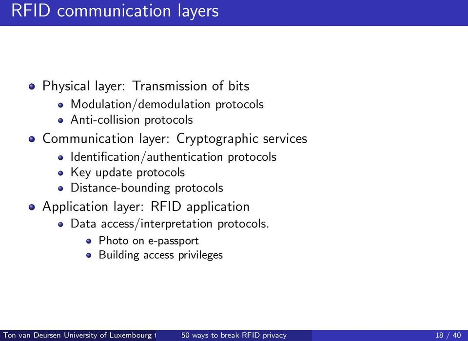 protocols Key update protocols Distance-bounding protocols Application layer: RFID application
