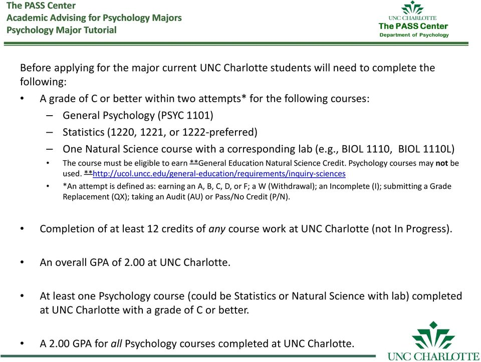 Psychology courses may not be used. **http://ucol.uncc.
