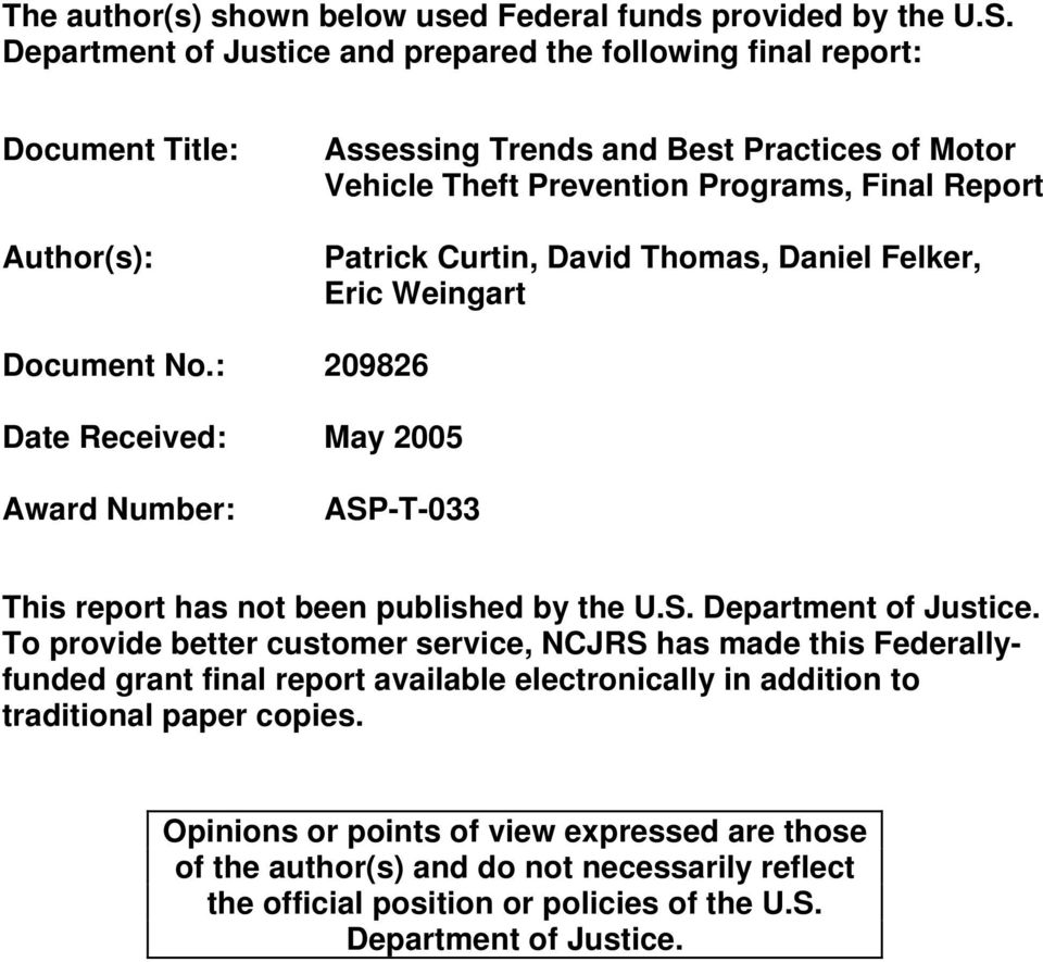 Curtin, David Thomas, Daniel Felker, Eric Weingart Document No.: 209826 Date Received: May 2005 Award Number: ASP-T-033 This report has not been published by the U.S. Department of Justice.