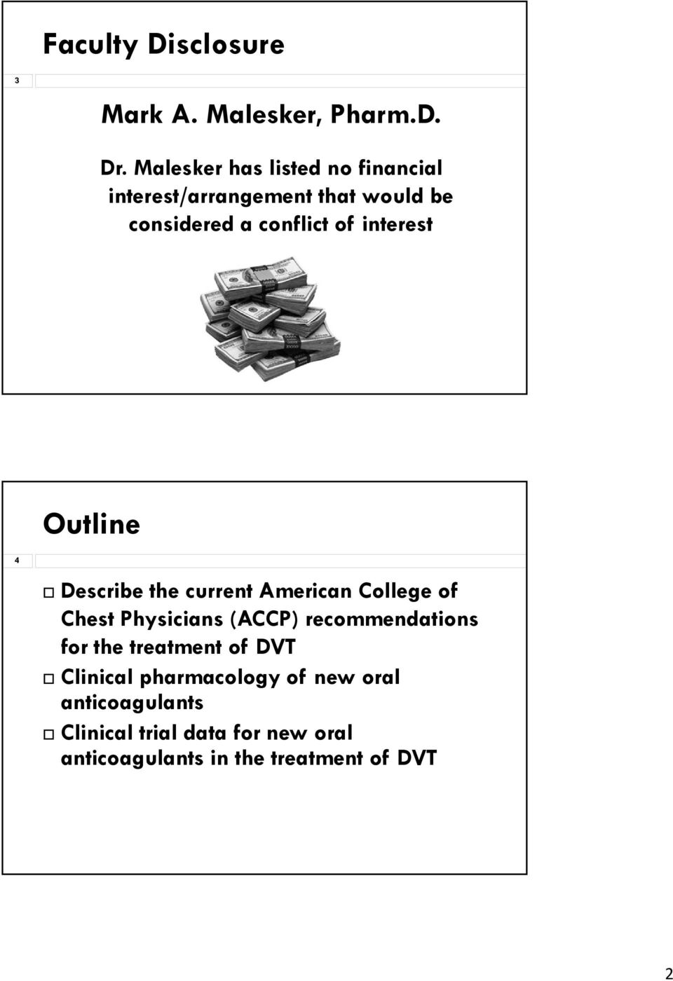 interest Outline 4 Describe the current American College of Chest Physicians (ACCP)
