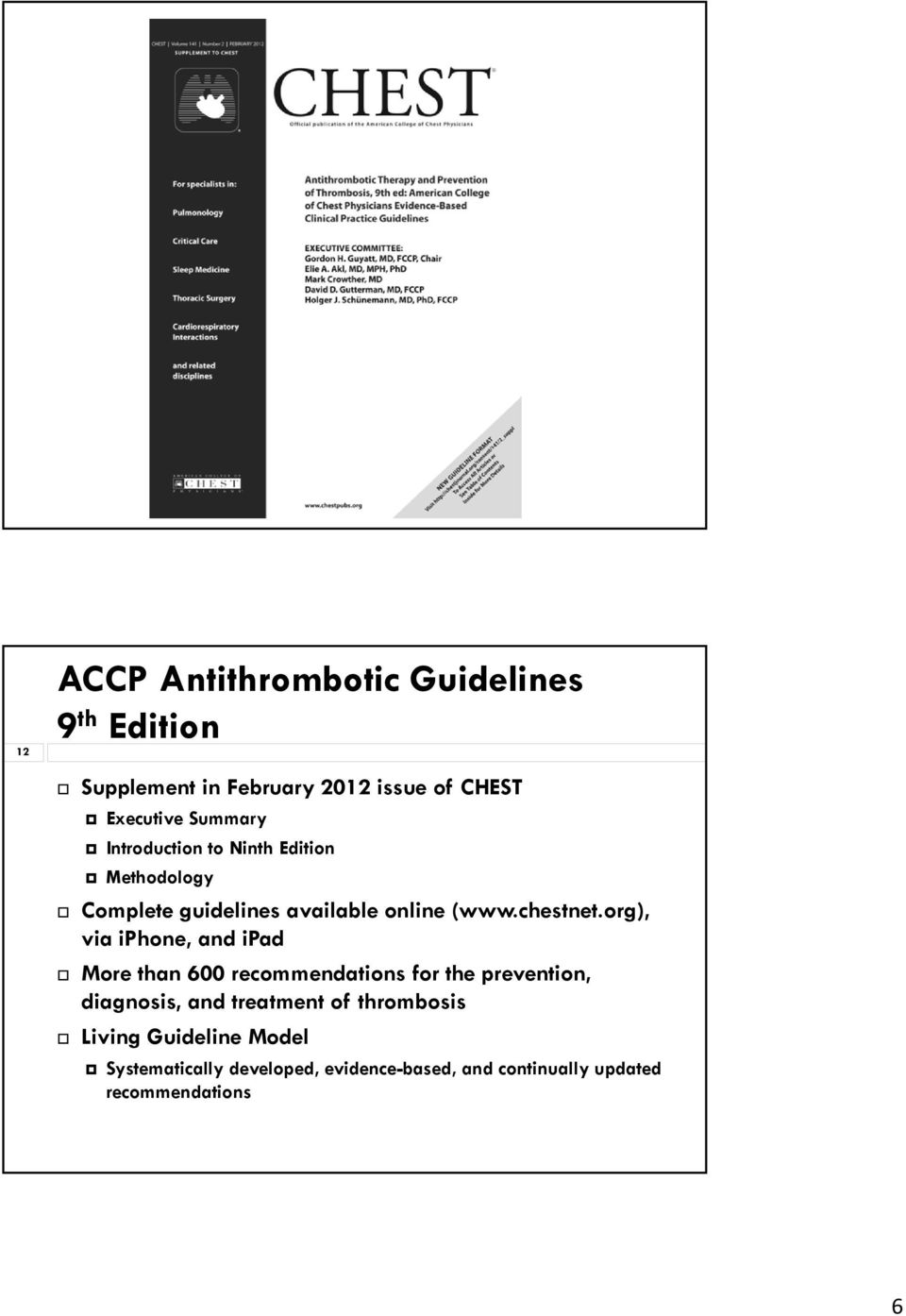 org), via iphone, and ipad More than 600 recommendations for the prevention, diagnosis, and treatment of