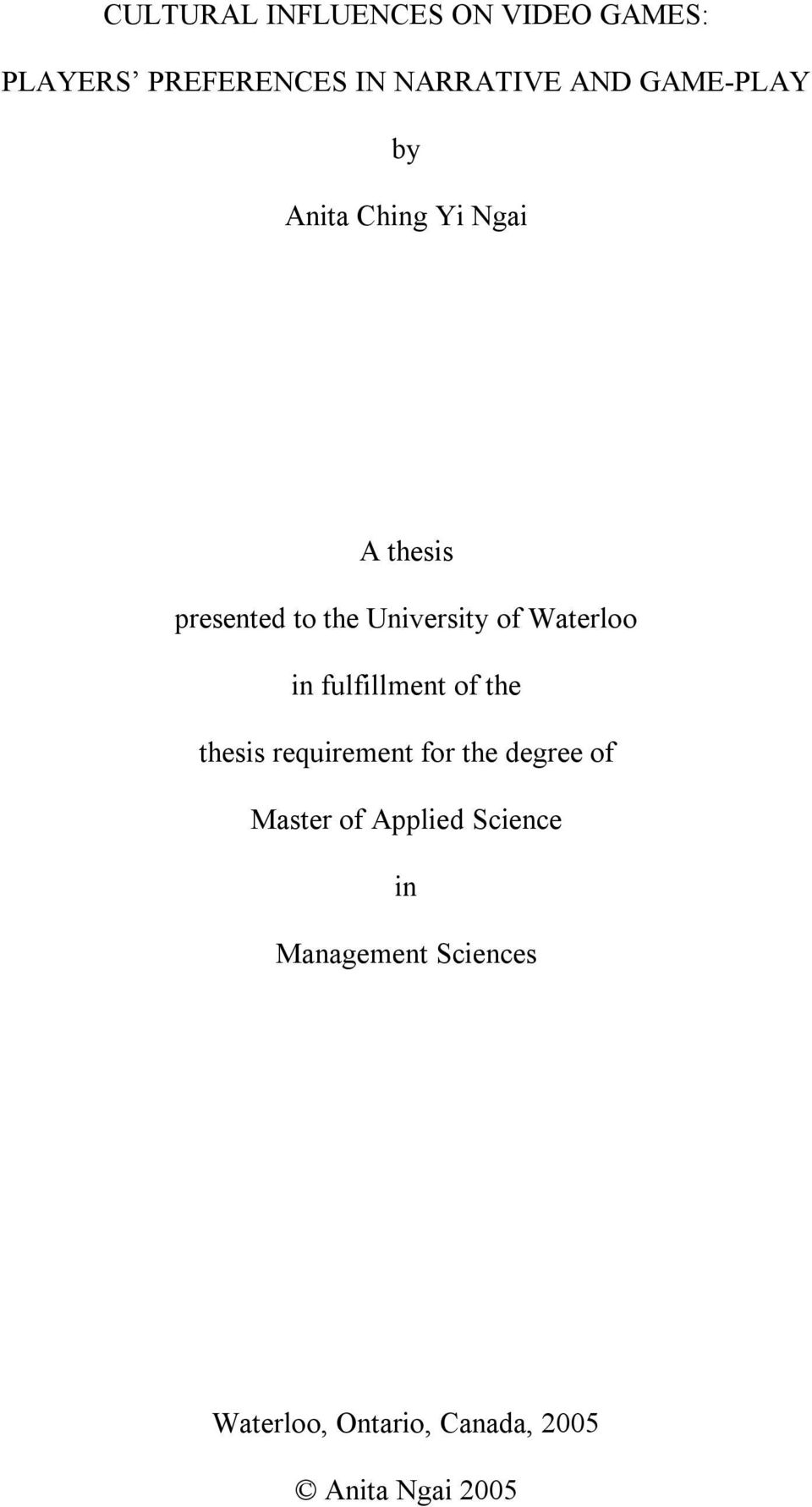 Waterloo in fulfillment of the thesis requirement for the degree of Master of