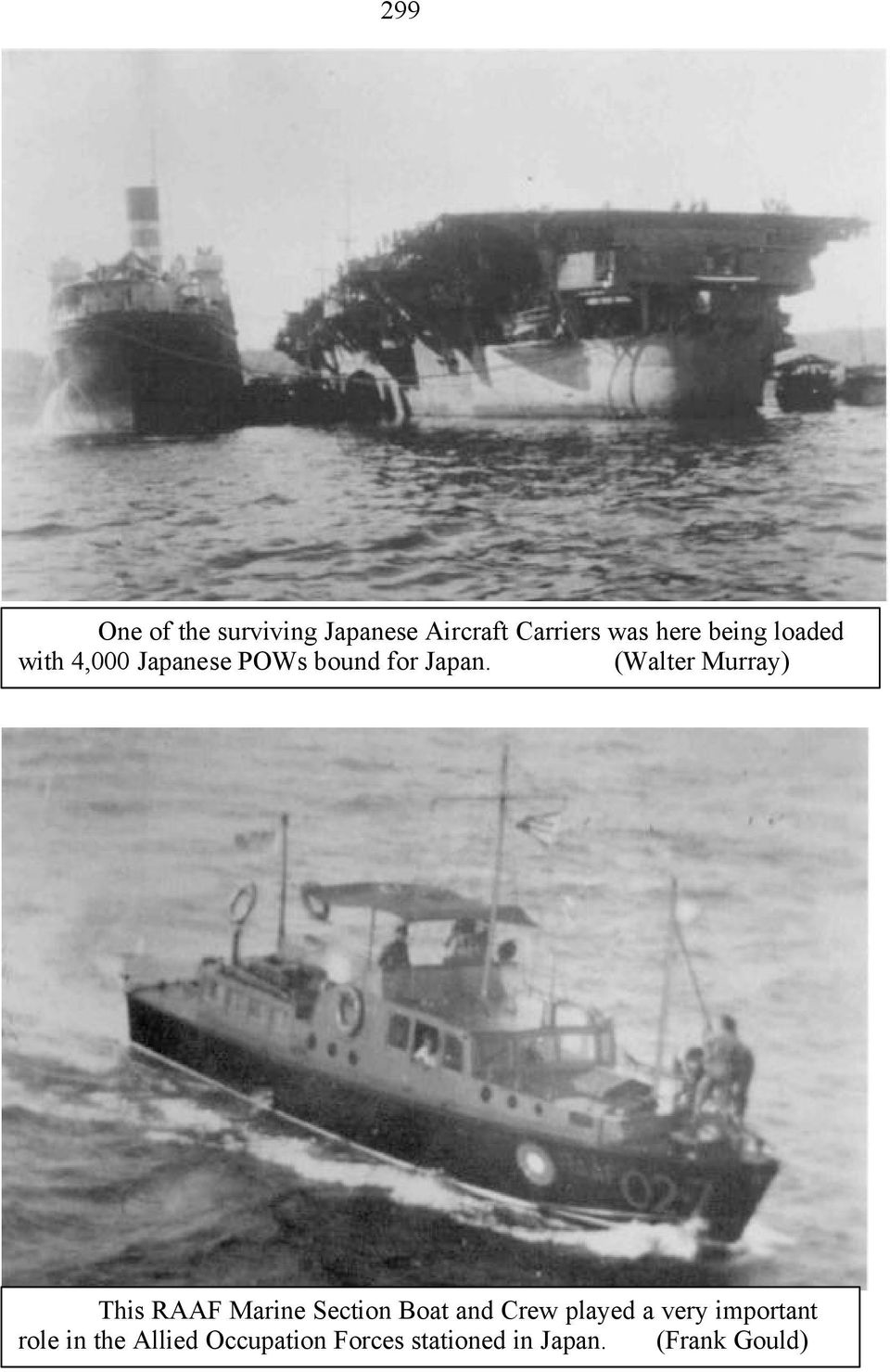 (Walter Murray) This RAAF Marine Section Boat and Crew played a