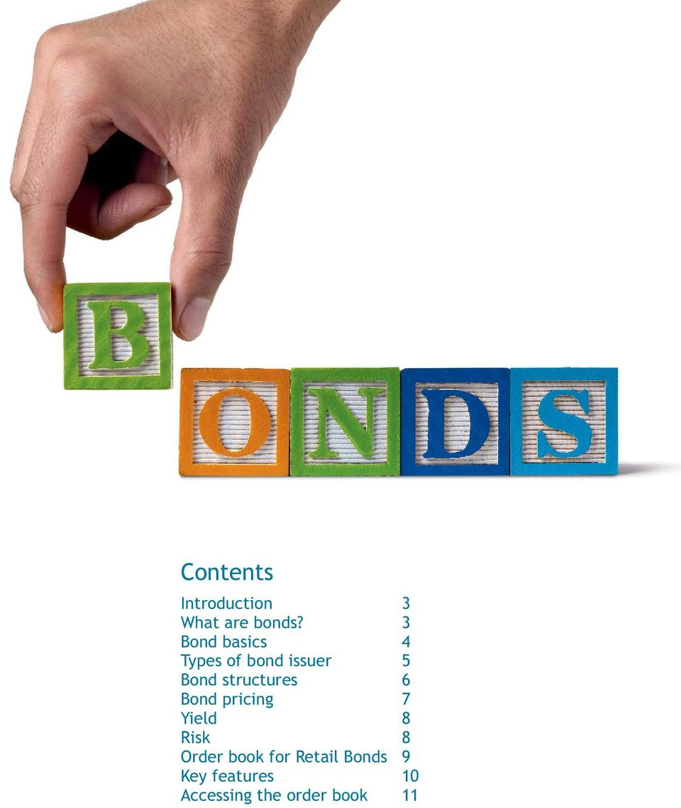 structures 6 Bond pricing 7 Yield 8 Risk 8 Order