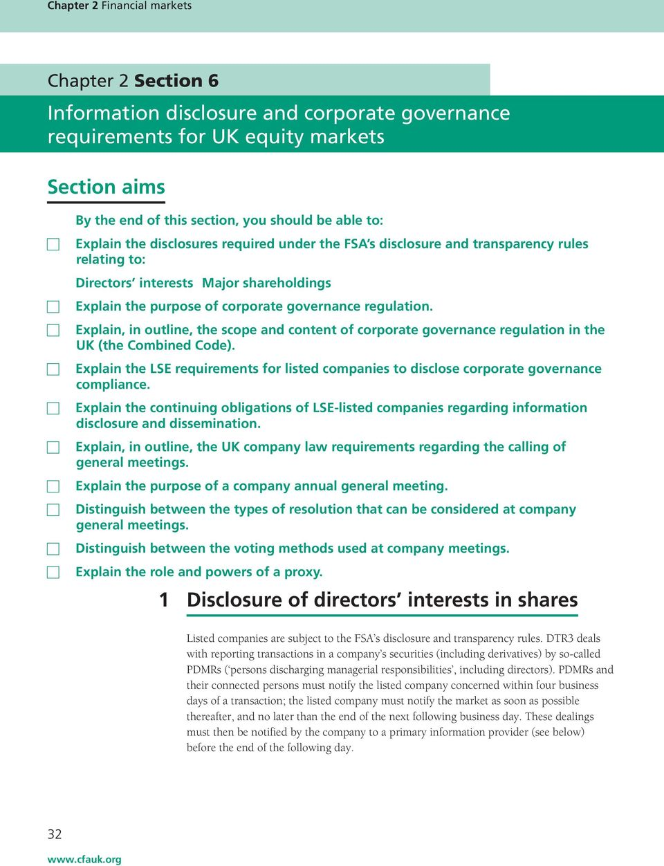 Explain, in outline, the scope and content of corporate governance regulation in the UK (the Combined Code).